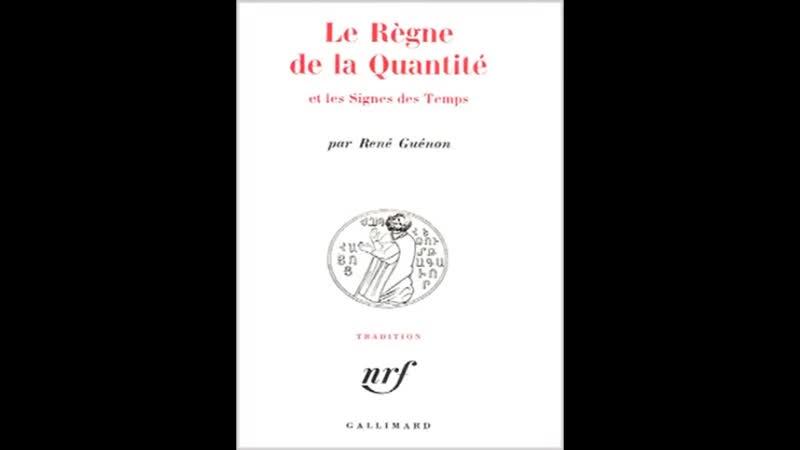 René Guénon - avant propos le règne de la quantité et les signes des temps