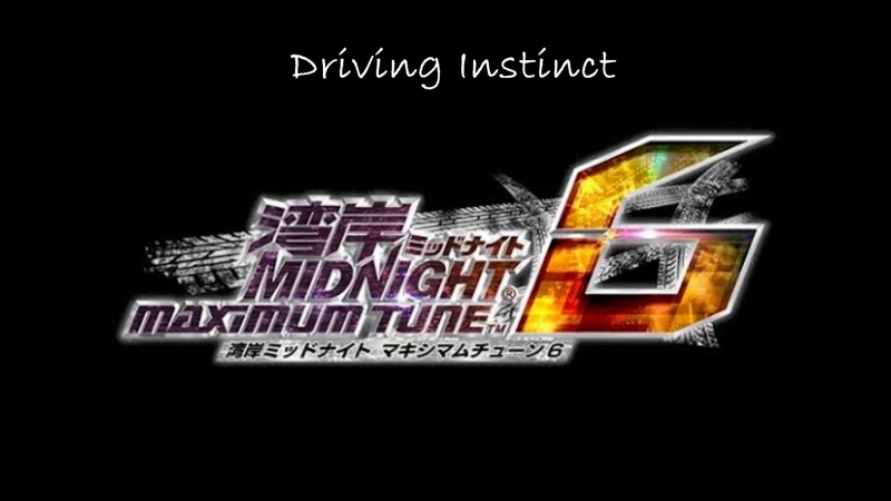 Driving Instinct - Wangan Midnight Maximum Tune 6 OST