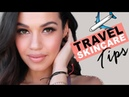 5 Skin Care Tips Every Girl Should Know! | Skincare Travel Tips