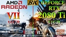 AMD Radeon VII vs RTX 2080 Ti Tested in 8K (4320p) in 8 PC games | AMD Ryzen 5 2600 @3.4GHz
