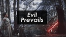 ►Kylo and Rey-evil prevails
