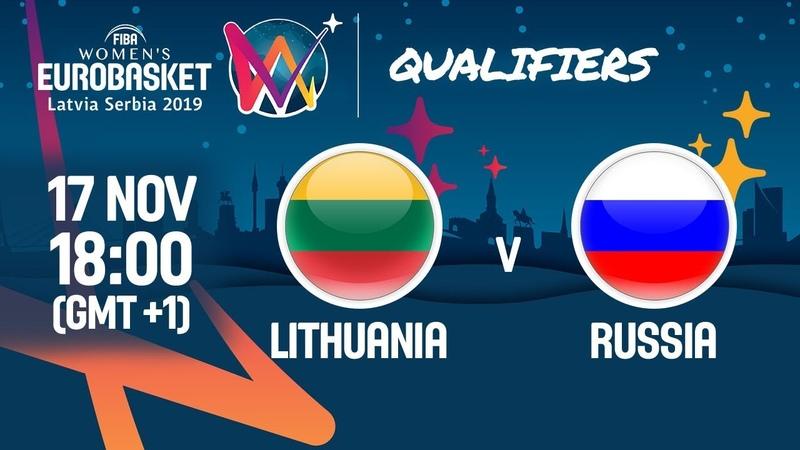 LIVE 🔴 Lithuania v Russia FIBA Women's EuroBasket 2019 Qualifiers 2019