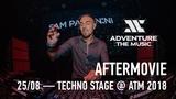 VICTOR RUIZ, SAM PAGANINI @ ATM 2018 (techno stage aftermovie)