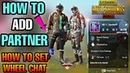 How to add partner in Pubg - What is wheel chat in PUBG mobile