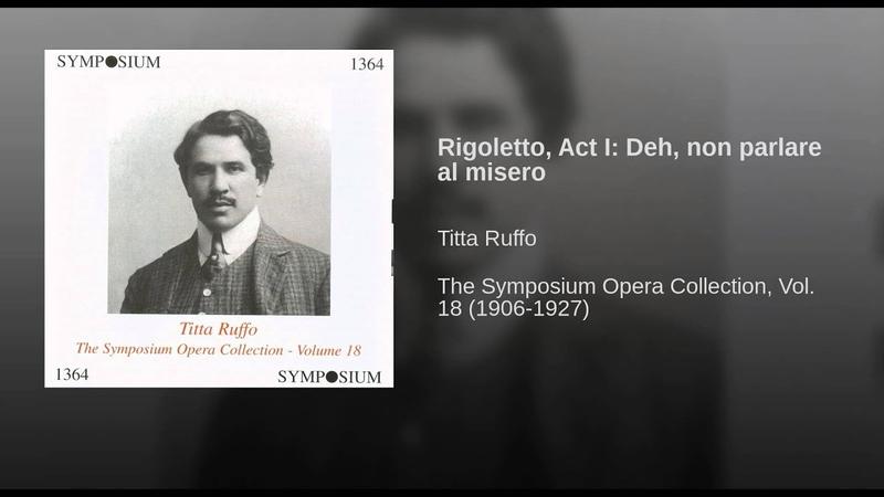 Rigoletto, Act I: Deh, non parlare al misero