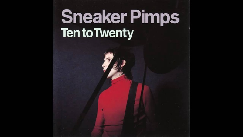Sneaker Pimps - Perfect One (Single) 1999