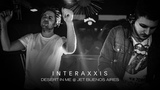 Interaxxis - Live @ Desert in Me, Buenos Aires 2019