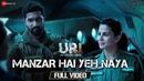Manzar Hai Yeh Naya Full Video URI Vicky Kaushal Yami Gautam Shantanu S Shashwat S
