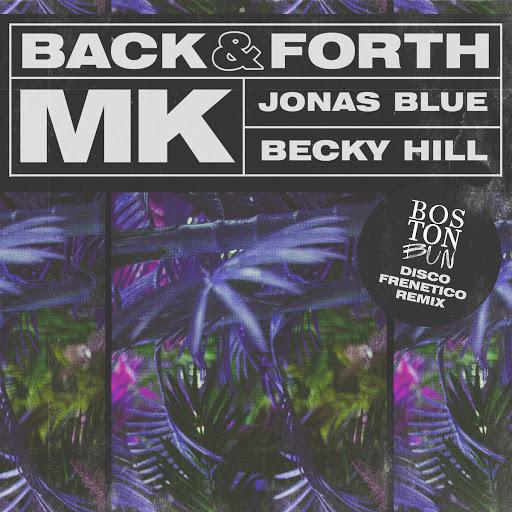 MK альбом Back & Forth (Boston Bun Disco Frenetico Remix)