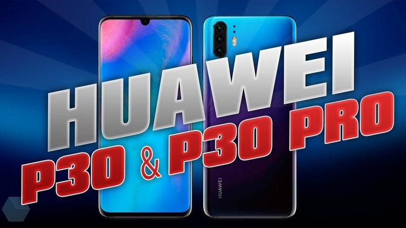 Huawei P30 P30 PRO Дизайн и характеристики