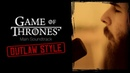 Christian - Game Of Thrones (Main soundtrack) || OUTLAW STYLE