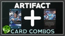 [Artifact] 16 Card Combos for Constructed and Draft