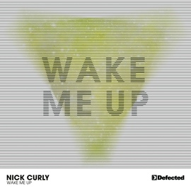 Nick Curly альбом Wake Me Up
