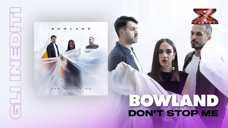 Don't Stop Me: l'inedito dei BowLand
