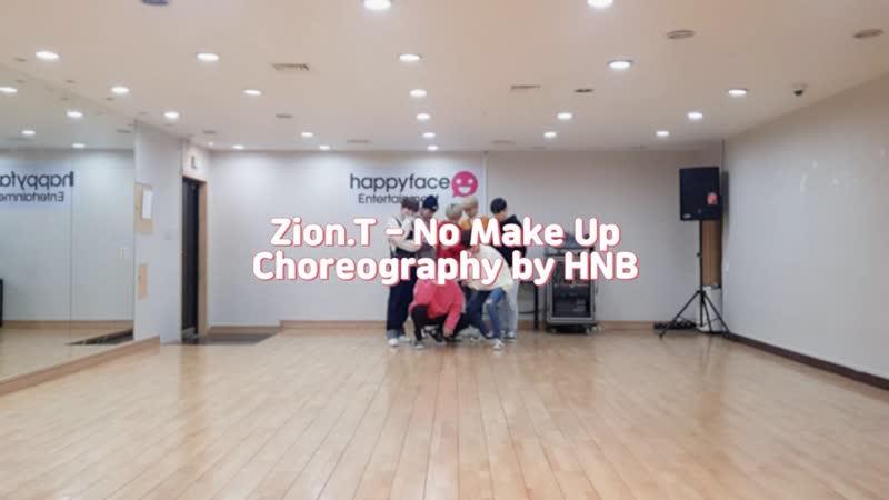 [HNB] Zion.T - No Make Up Choreography by HNB