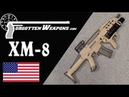 Almost Adopted: The HK XM-8 Family