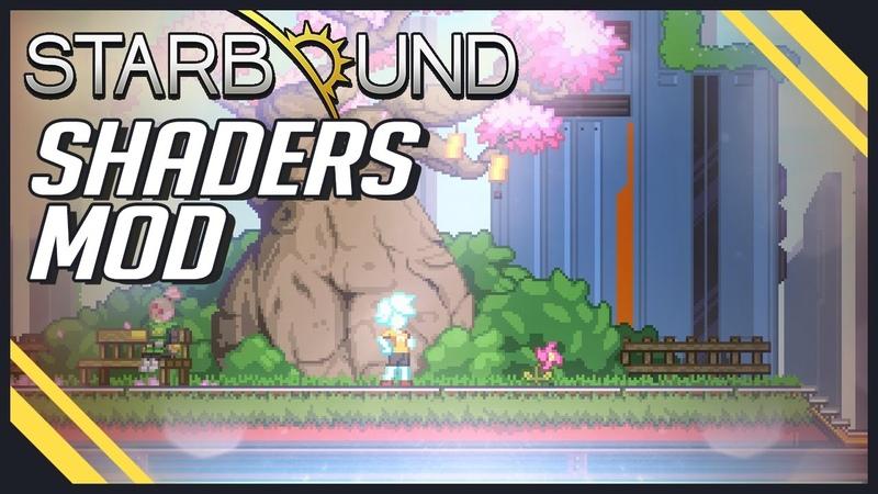 Starbound - Next Gen Shaders Mod (reshade)