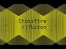 Crossfire - Illusion