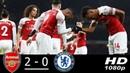 Arsenal vs Chelsea 2-0 All Goals & Highlights 19/01/2019