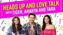 Tiger, Ananya and Tara discuss crushes, dating and relationships | Student Of the Year 2