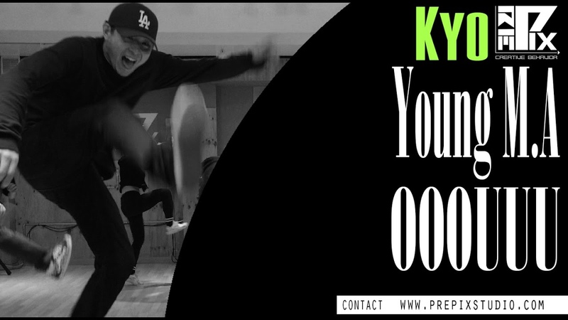 Young M A - OOOUUU (feat. 50 cent ) | Chreography by Kyo @PREPIX STUDIO