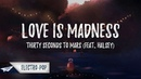 Love Is Madness (Thirty Seconds To Mars Lyric Cover) (Albanian Version)