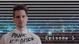 Panic! At the Disco Neighborhood of Good - Эпизод 1