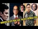 URGENTE: JUIZ SERGIO MORO E GENERAIS NO STF - 'GILMAR MENDES' CAI NAS MÃOS DE BOLSONARO