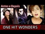 One Hit Wonders - Lista com Antes e