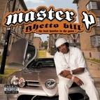 Master P альбом Ghetto Bill - The Best Hustler In The Game Volume 1