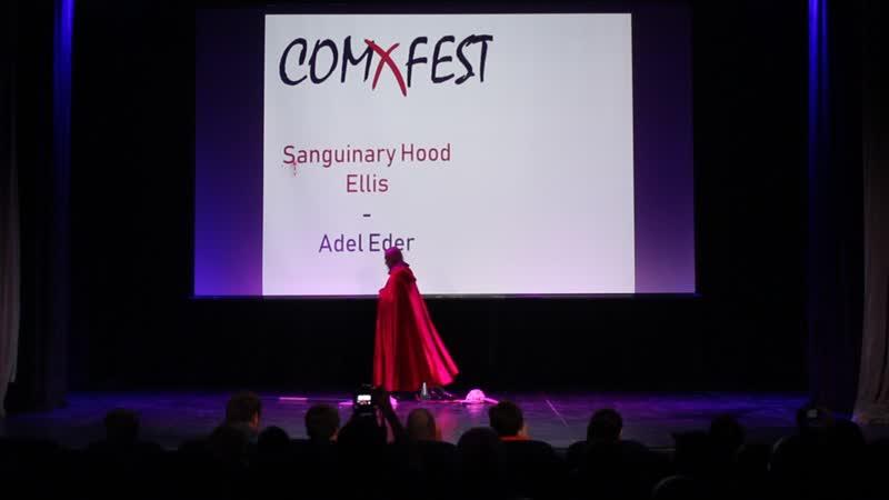 Sanguinary Hood Ellis - Adel Eder (Ellis) - COMxFEST 2018