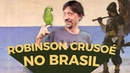 ROBINSON CRUSOÉ - EDUARDO BUENO
