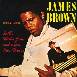 James Brown альбом Thinking About Little Willie John And A Few Nice Things