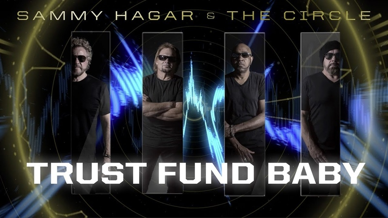 Sammy Hagar The Circle - Trust Fund Baby