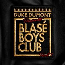 Duke Dumont альбом Blasé Boys Club