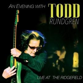 Todd Rundgren альбом An Evening with Todd Rundgren - Live at the Ridgefield