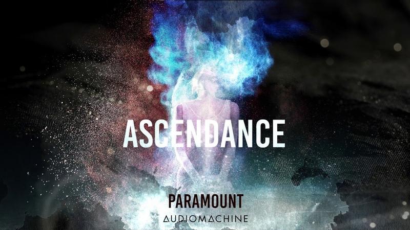 Audiomachine - Paramount