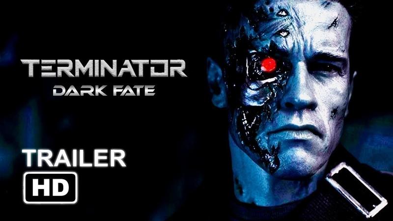 [Официальный трейлер] Терминатор 6: Тёмные судьбы Тизер / Terminator: Dark Fate Teaser Trailer