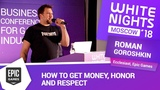 Roman Goroshkin (Epic Games) - How to Get Money, Honor and Respect