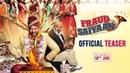 Fraud Saiyaan | Official Teaser | Arshad Warsi, Saurabh Shukla | Sourabh Shrivastava | 18 Jan'19