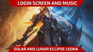 Eclipse Leona - Login Screen and Music - League of Legends