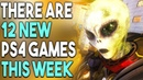 12 New PS4 Games This Week Great PS4 and PSVR Games