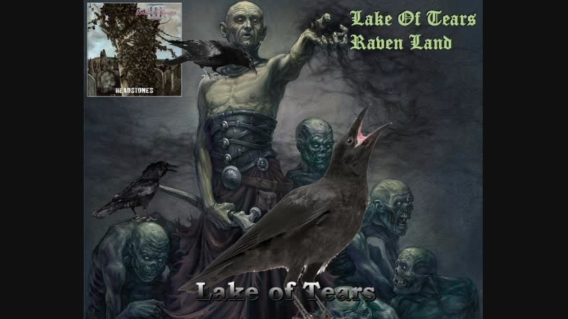 Lake of tears Raven Land Official Video