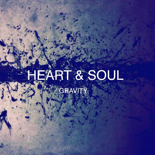 Gravity альбом Heart & Soul
