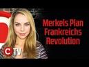 Merkels Plan Frankreichs Revolution Die Woche COMPACT