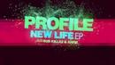 Profile - New Life EP