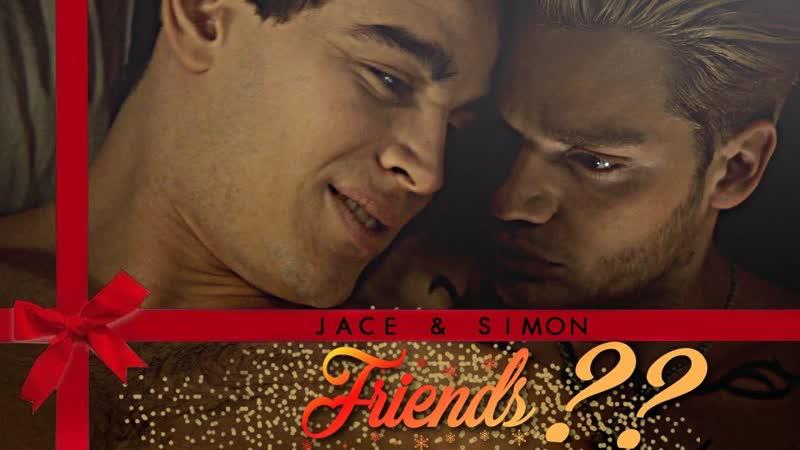 Jace and Simon ○ Friends ○ The Forsakens