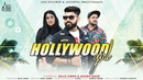 Hollywood Girl | ( Full HD )| Vjazzz | Rajiv Singh  | New Punjabi Song 2019
