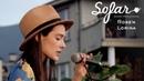 Ross'n Lorina - The One | Sofar Sofia