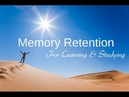 Memory retention Music for studying learning and remembering